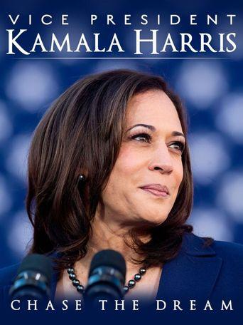 Vice President Kamala Harris: Chase the Dream Poster