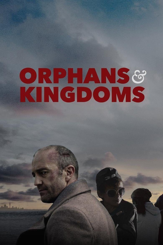 Orphans & Kingdoms Poster