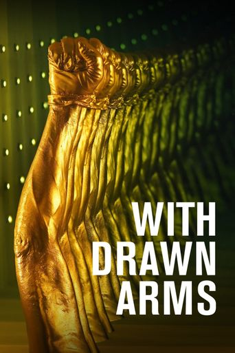With Drawn Arms Poster