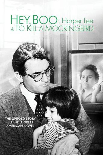 Hey, Boo: Harper Lee & To Kill a Mockingbird Poster