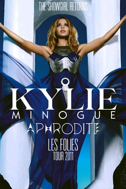 Kylie Minogue: Aphrodite Les Folies Live in London Poster