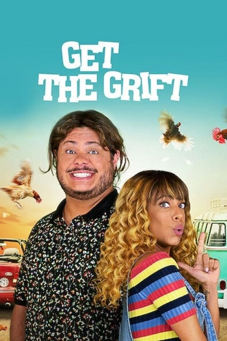 Get the Grift Poster