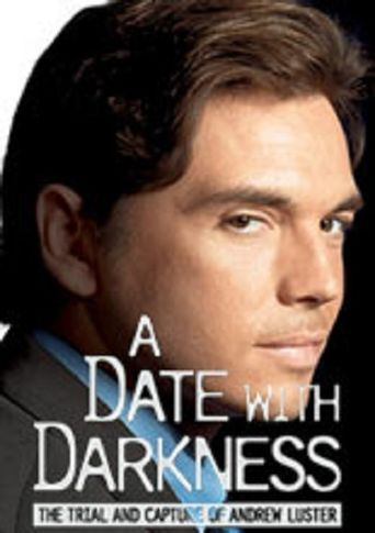 A Date with Darkness: The Trial and Capture of Andrew Luster Poster