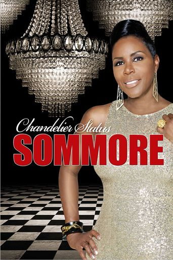 Watch Sommore: Chandelier Status