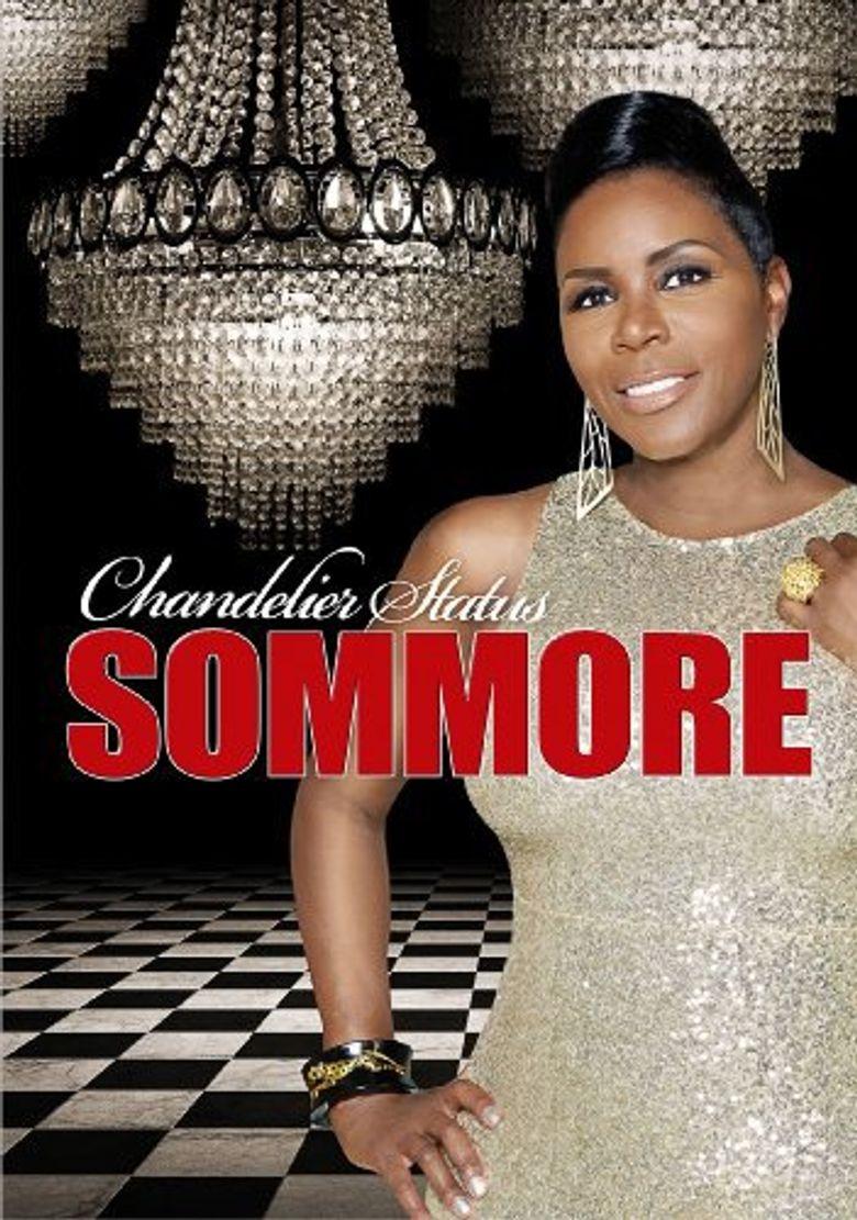 Watch Sommore: Chandelier Status