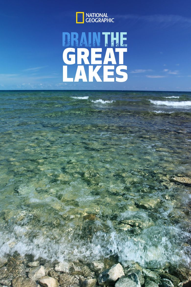 Drain the Great Lakes Poster