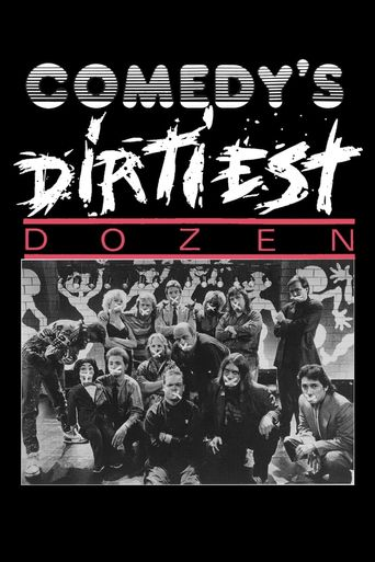 Comedy's Dirtiest Dozen Poster