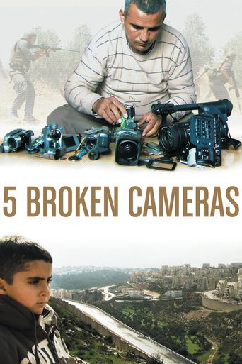 Watch Five Broken Cameras