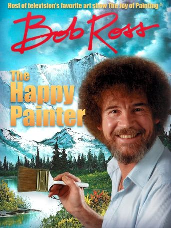 Bob Ross: The Happy Painter Poster