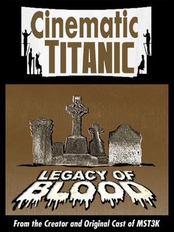 Cinematic Titanic: Legacy of Blood Poster