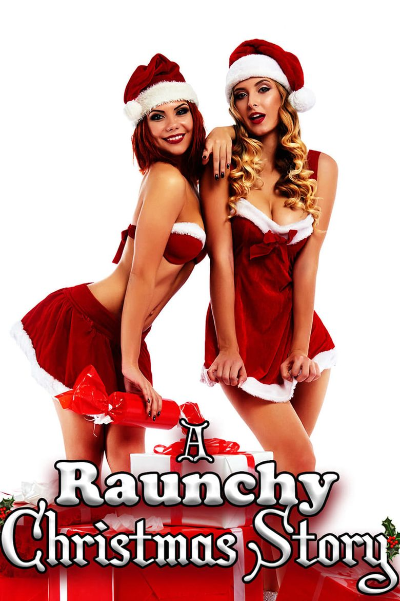 A Raunchy Christmas Story Poster