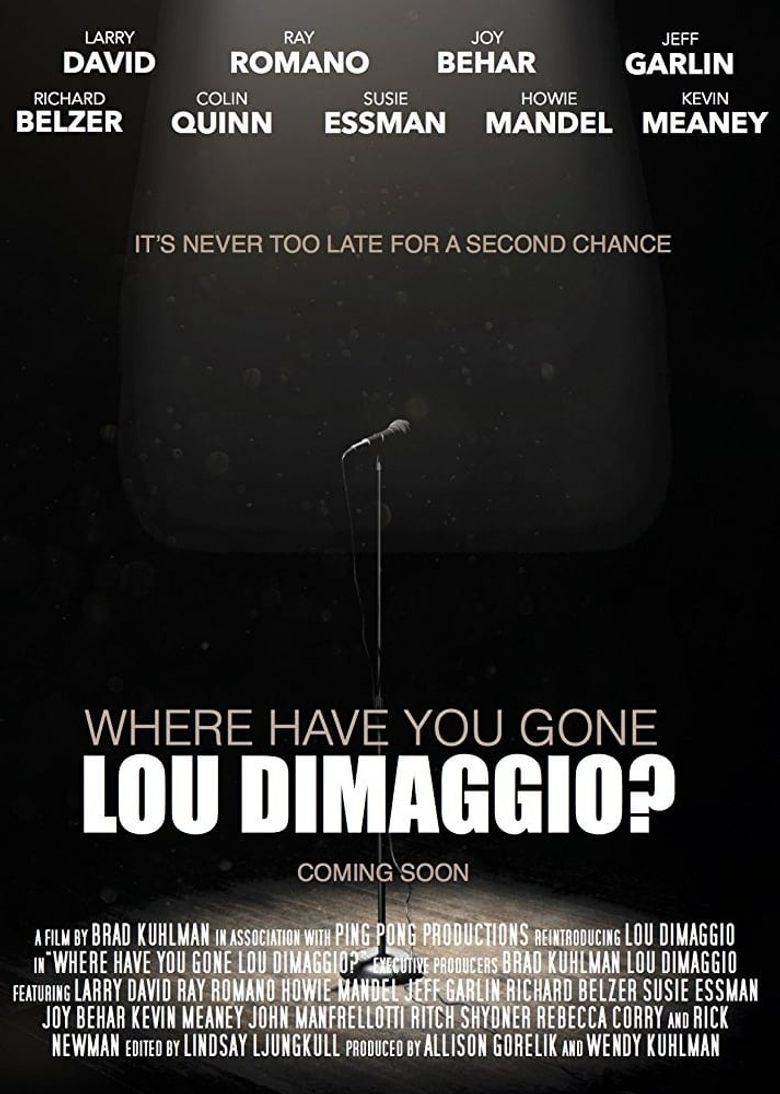 Where Have You Gone, Lou DiMaggio? Poster