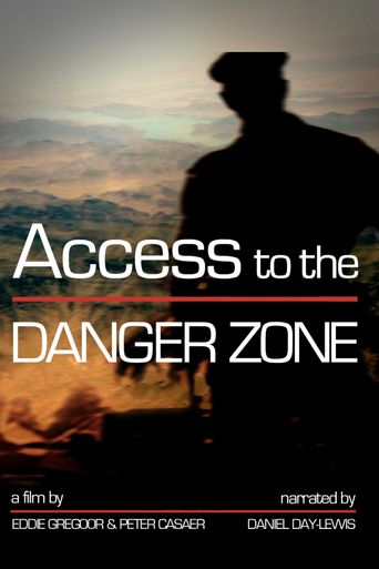 Watch Access to the Danger Zone
