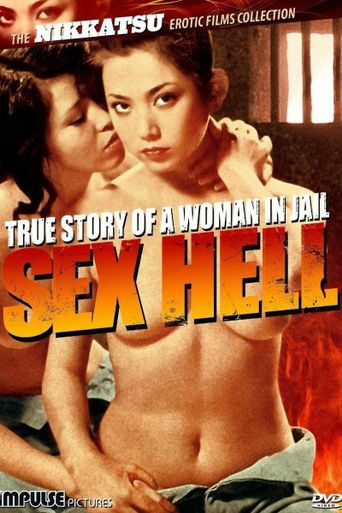True Story of a Woman in Jail: Sex Hell Poster