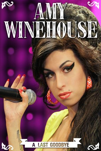 Amy Winehouse - A Last Goodbye Poster