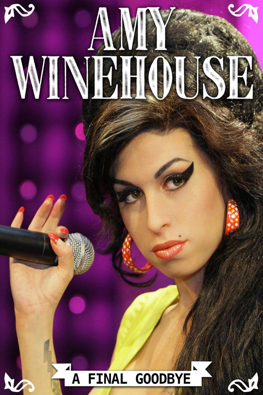 Amy Winehouse - A Last Goodbye Poster