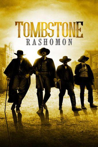 Tombstone Rashomon Poster