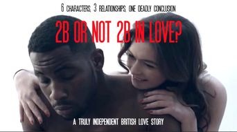 2b or Not 2b in Love Poster