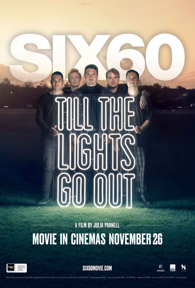 SIX60: Till the Lights Go Out Poster
