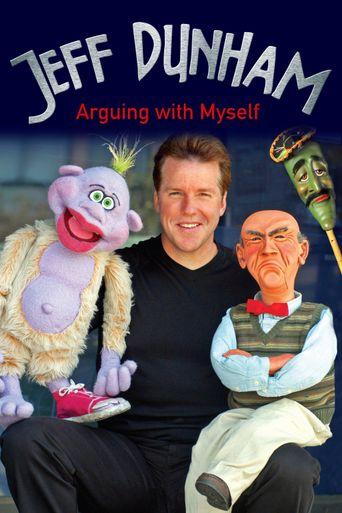 Watch Jeff Dunham: Arguing with Myself