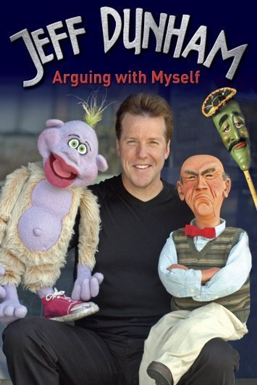 Jeff Dunham: Arguing with Myself Poster