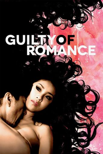 Guilty of Romance Poster