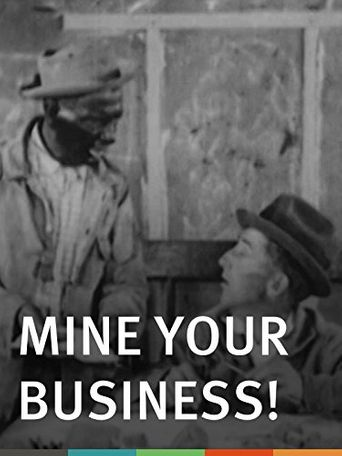 Mine Your Business! Poster