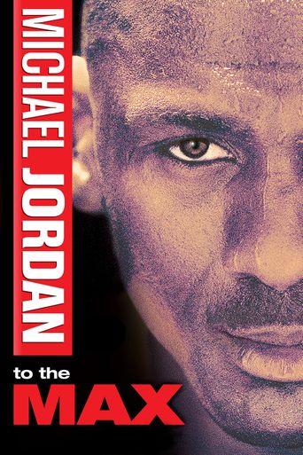 Michael Jordan to the Max Poster