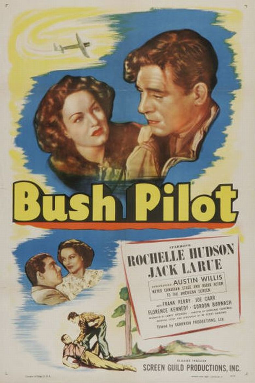 Watch Bush Pilot