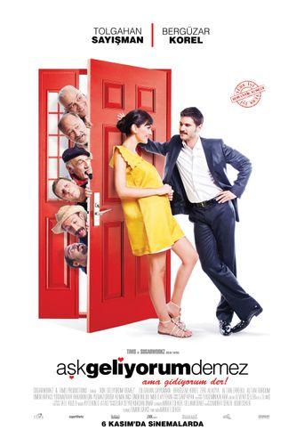 Aşk Geliyorum Demez Poster
