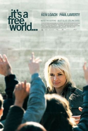 It's a Free World... Poster