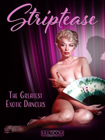 Striptease: The Greatest Exotic Dancers of All Time Poster