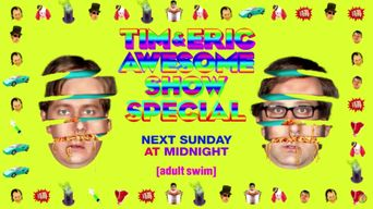 Tim and Eric Awesome Show Great Job! Awesome 10 Year Anniversary Version, Great Job? Poster
