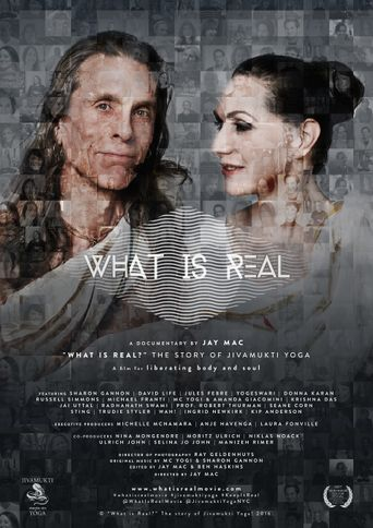 What is Real? The Story of Jivamukti Yoga Poster