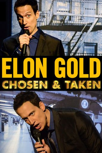 Elon Gold: Chosen and Taken Poster
