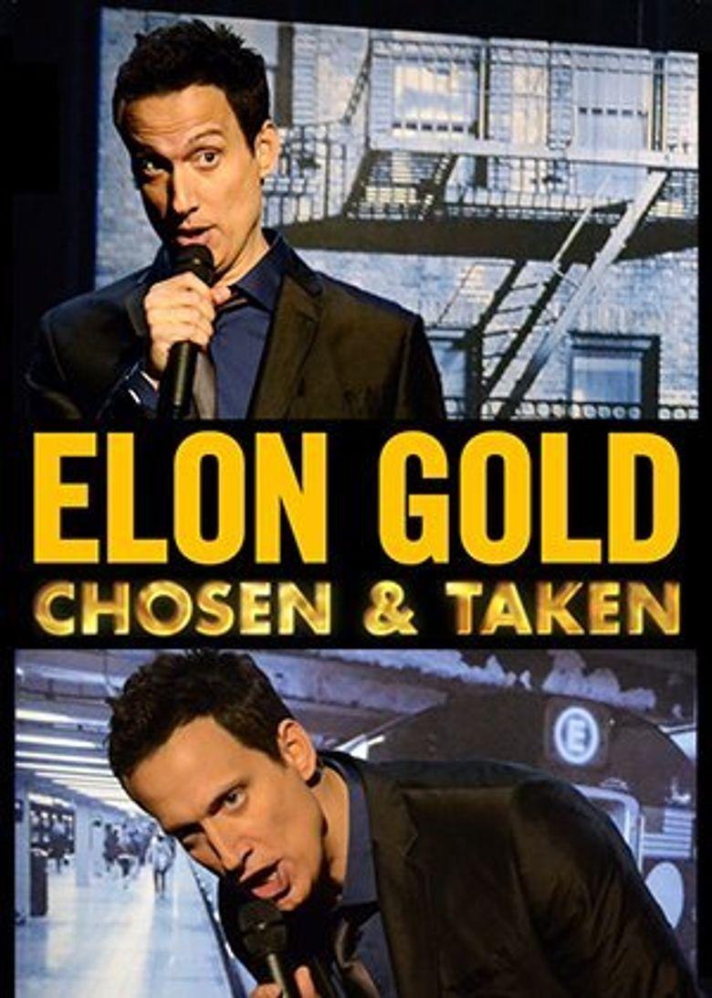 Elon Gold: Chosen and Taken Poster