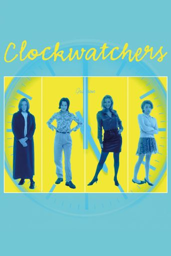 Clockwatchers Poster