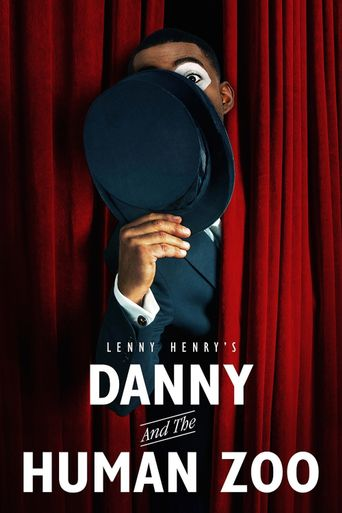 Danny & the Human Zoo Poster