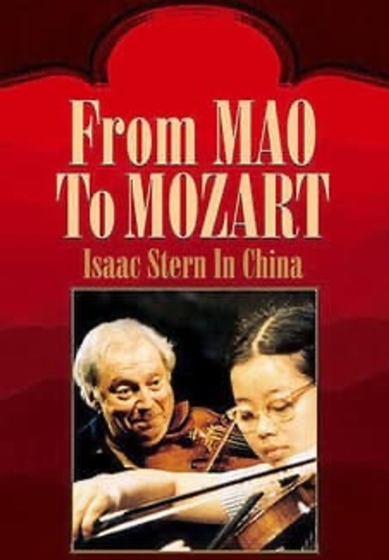 From Mao to Mozart: Isaac Stern in China Poster