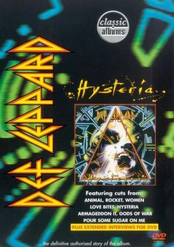 Classic Albums: Def Leppard - Hysteria Poster