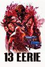 Watch 13 Eerie