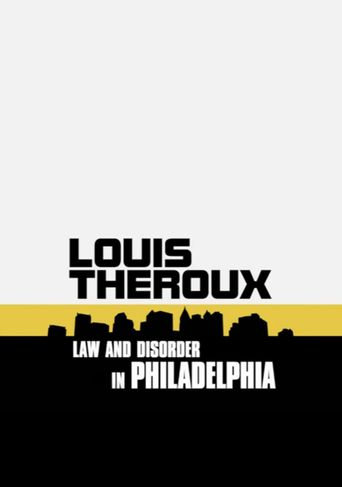 Louis Theroux: Law and Disorder in Philadelphia Poster