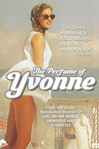 The Perfume of Yvonne Poster