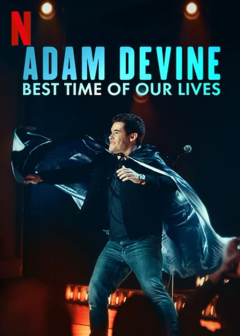 Adam Devine: Best Time of Our Lives Poster