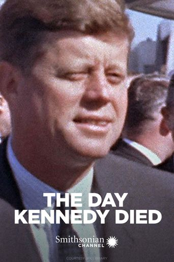 The Day Kennedy Died Poster