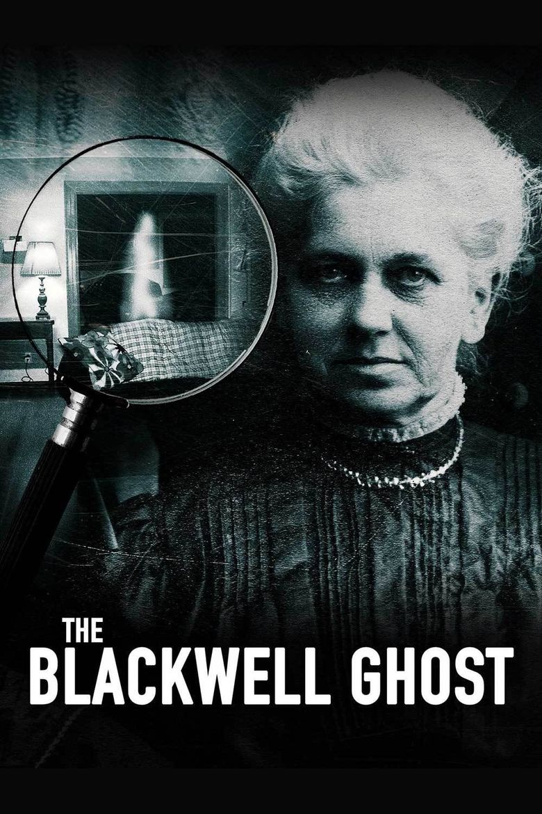 The Blackwell Ghost Poster