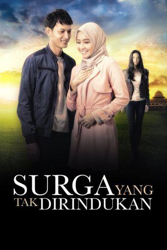 Surga yang Tak Dirindukan Poster