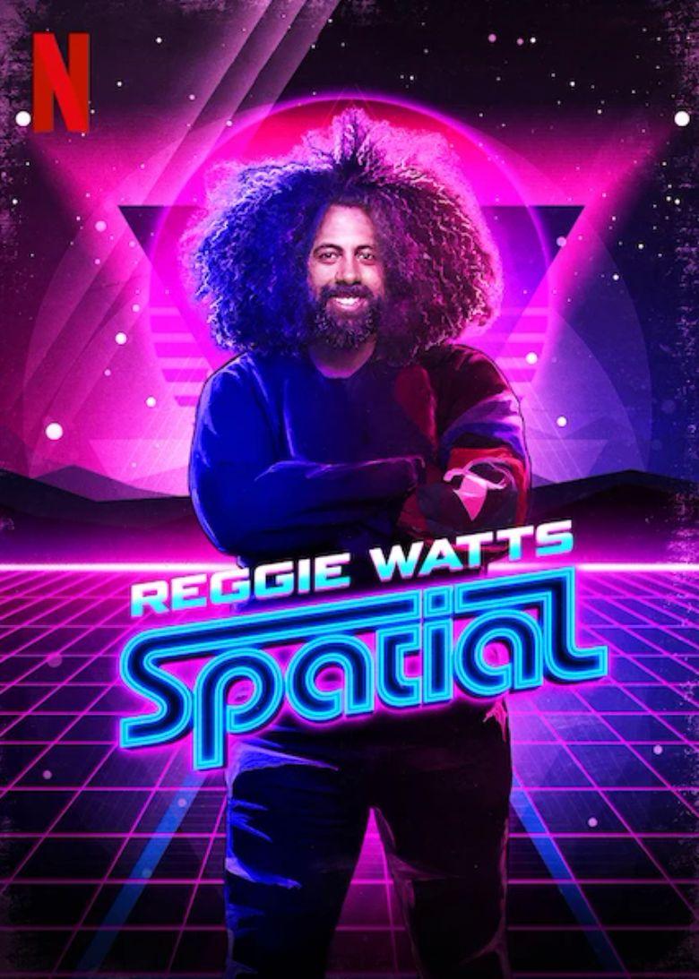 Reggie Watts: Spatial Poster