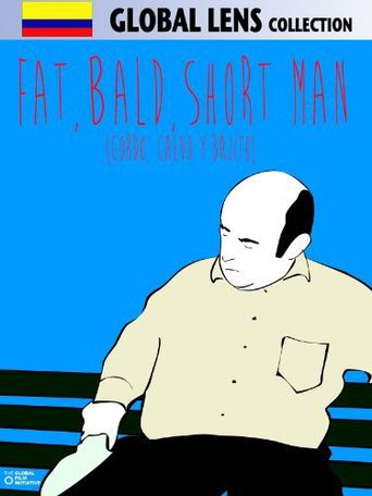 Fat, Bald, Short Man Poster