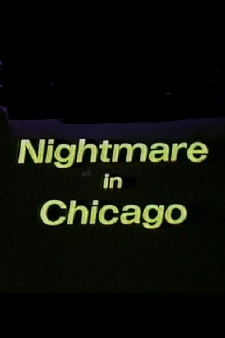 Nightmare in Chicago Poster